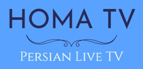 HOMA TV @2018 - Persian/Iranian Live TV - HOMA TV - Persian